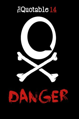 The Quotable 14: Danger (Paperback): Kelly Sokol Avery,