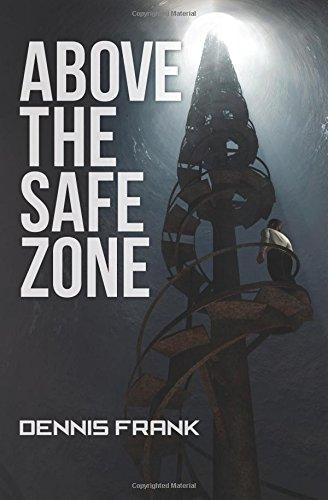 Above the Safe Zone: Frank, Dennis