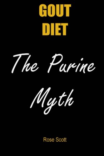 9781502509178: Gout Diet The Purine Myth: The food that really causes gout