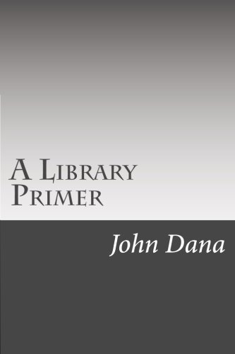 9781502510204: A Library Primer