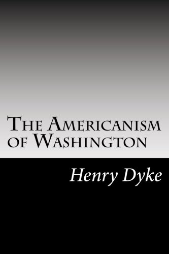9781502511010: The Americanism of Washington