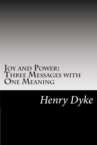 9781502511041: Joy and Power: Three Messages with One Meaning