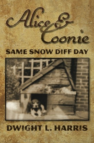 Alice and Coonie : Same Snow Diff: Dwight Harris