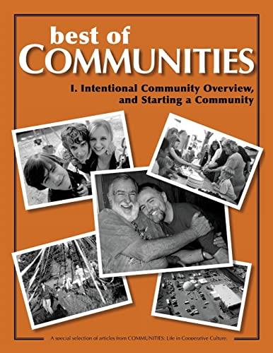 Best of Communities: I. Intentional Community Overview: Kozeny, Geoph; Schaub,