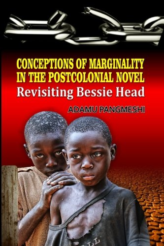 Conceptions of Marginality in the Postcolonial Novel: Pangmeshi, Dr Adamu