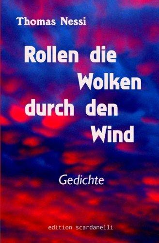 9781502519580: Rollen die Wolken durch den Wind: Gedichte
