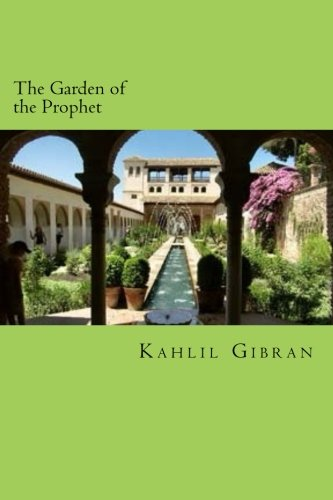 9781502521590: The Garden of the Prophet