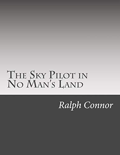 9781502522313: The Sky Pilot in No Man's Land