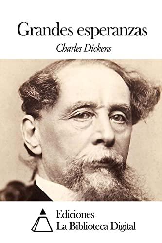 Grandes esperanzas (Spanish Edition): Dickens, Charles