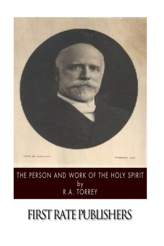 9781502524096: The Person and Work of the Holy Spirit