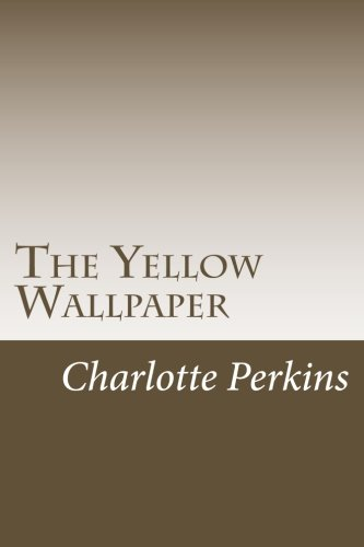 9781502528315: The Yellow Wallpaper