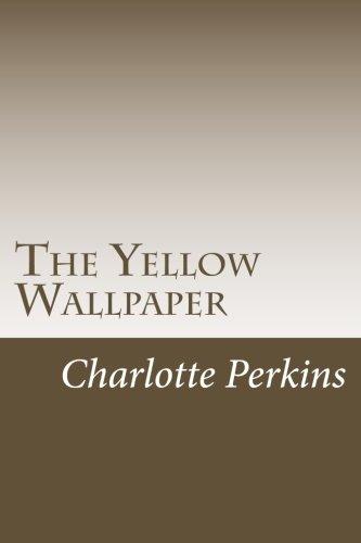 9781502528315: The Yellow Wallpaper