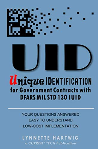 Uid Unique Identification: For Government Dod Contracts: Lynnette Hartwig