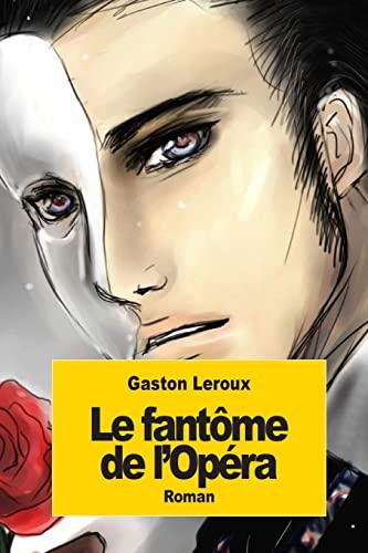 9781502535344: Le fantôme de l'Opéra (French Edition)