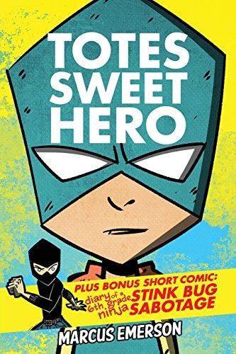 Totes Sweet Hero, Vol. 1 - plus: Marcus Emerson; Noah