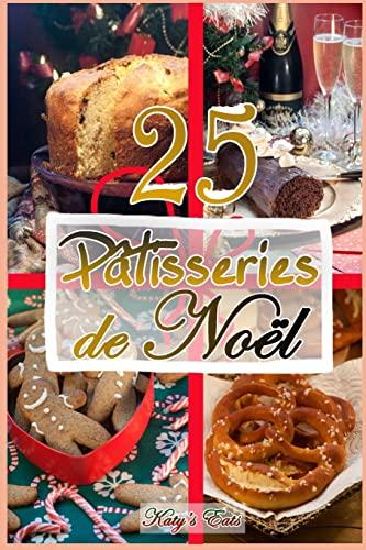 9781502537096: Patisseries de Noel: Recettes de noel