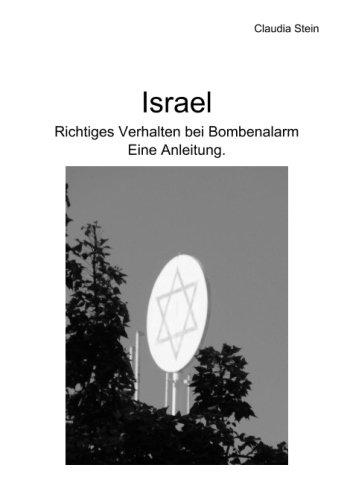 9781502537201: Israel - Richtiges Verhalten bei Bombenalarm: Eine Anleitung. (German Edition)