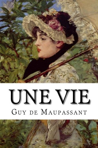 9781502538529: Une Vie (French Edition)