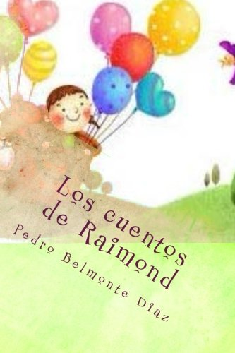 9781502542748: Los cuentos de Raimond
