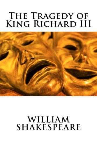 9781502543356: The Tragedy of King Richard III