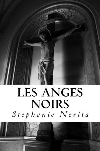 9781502543677: Les Anges Noirs: la griffe des anges: 1