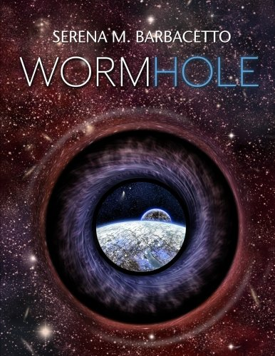 Wormhole (Italian Edition): Barbacetto, Miss Serena M.