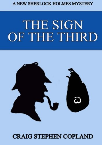 The Sign of the Third - Large Print: A New Sherlock Holmes Mystery (New Sherlock Holmes Mysteries) ...