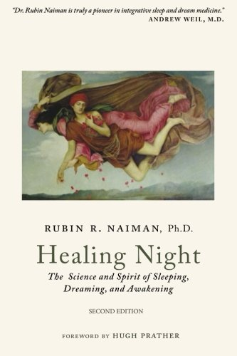9781502549815: Healing Night: The Science and Spirit of Sleeping, Dreaming, and Awakening