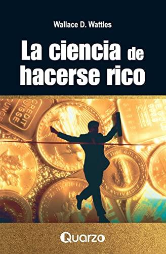 9781502555212: La ciencia de hacerse rico (Spanish Edition)