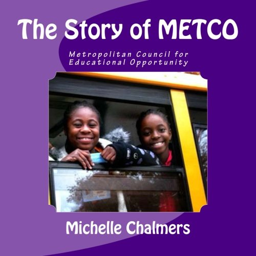 The Story of Metco: Metropolitan Council for: Chalmers, Michelle