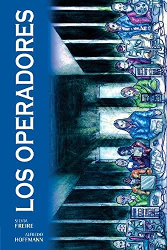 Los Operadores: Freire, Silvia