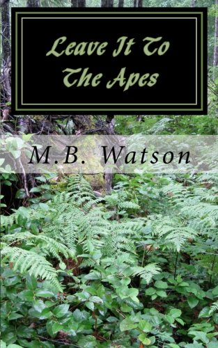 9781502568410: Leave It To The Apes
