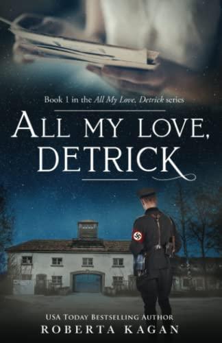 All My Love, Detrick: Kagan, Roberta; Kagan, Roberta