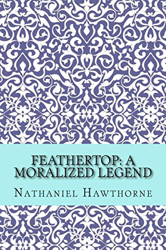 9781502572592: Feathertop: A Moralized Legend