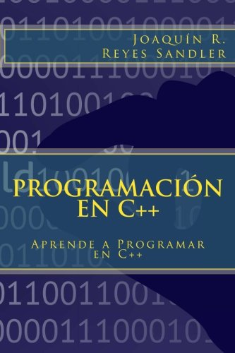 9781502572707: Programación en C++: Aprende a Programar en C++ (Spanish Edition)