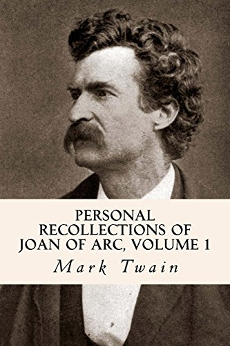 9781502574633: Personal Recollections of Joan of Arc, Volume 1