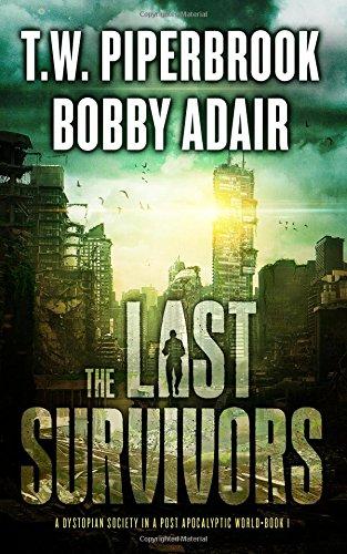 The Last Survivors: A Dystopia