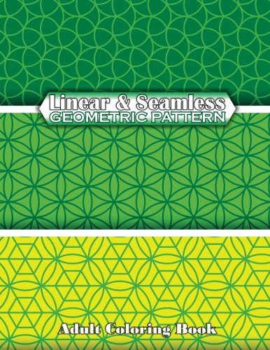 9781502575883: Linear & Seamless Geometric Pattern Adult Coloring Book: Volume 69 (Sacred Mandala Designs and Patterns Coloring Books for Adults)