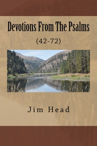 9781502577511: Devotions From The Psalms: (42-72) (Devotional Thoughts From The Psalms) (Volume 2)