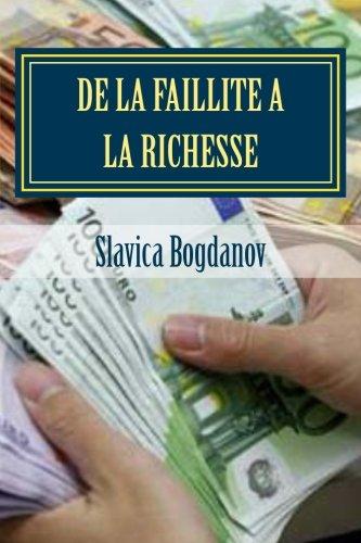 9781502579836: De la faillite a la richesse