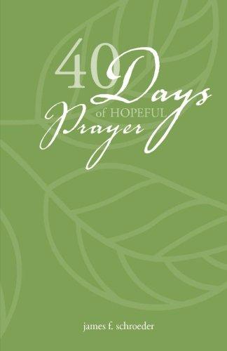 9781502580801: 40 Days of Hopeful Prayer