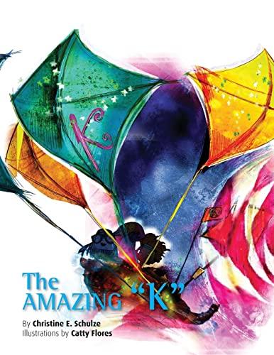 9781502585479: The Amazing K