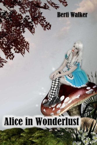 9781502586087: Alice in Wonderlust