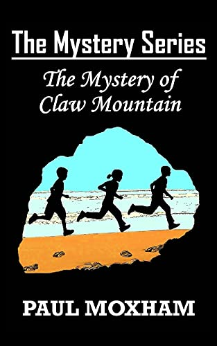 9781502587992: The Mystery of Claw Mountain (The Mystery Series, Book 4)