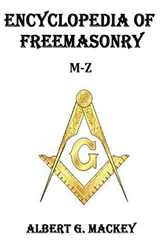 9781502592996: Encyclopedia of Freemasonry (M-Z)