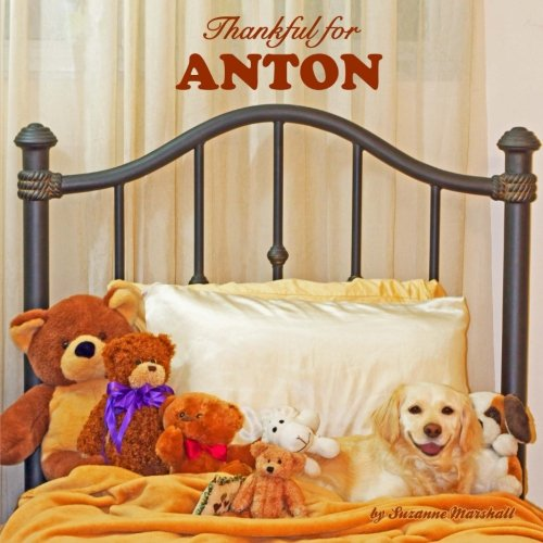 9781502595508: Thankful for Anton: Personalized Attitude of Gratitude Book (Personalized Children's Books)