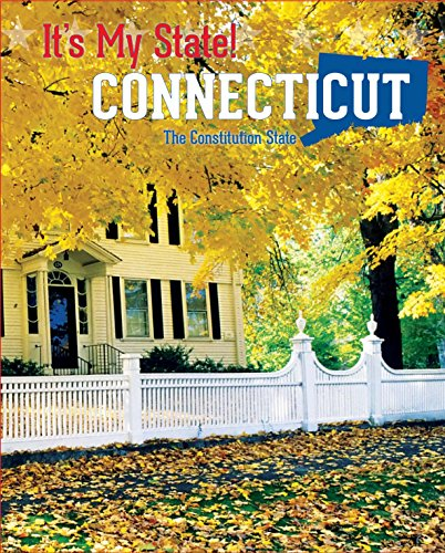Connecticut: The Constitution State (It's My State!): Burgan Michael