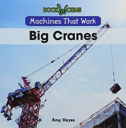 9781502604033: Big Cranes (Machines That Work)