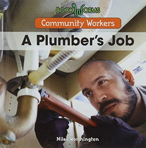 A Plumber's Job (Community Workers): Niles Worthington