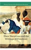 9781502605245: Slave Narratives and the Writings of Freedmen (Primary Sources of the Abolitionist Movement)